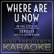 Where Are U Now Song