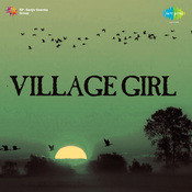 Village Girl Songs