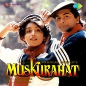 Muskurahat Songs