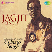Jagjit Singh Instrumental   Vocal By Chintoo Singh Songs