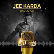 Jee Karda - Unplugged Songs