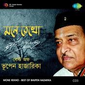 Mone Rekho Best Of Bhupen Hazarika Cd 3 Songs