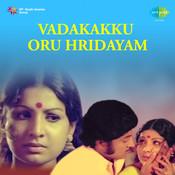 Vadakakku Oru Hridayam Songs