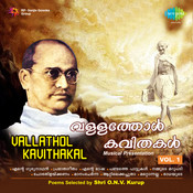 Vallathol Kavithakal Vol 1 Songs