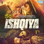 Dedh Ishqiya Songs