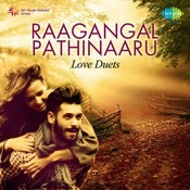 Raagangal Pathinaaru Love Duets Songs