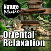 Oriental Relaxation (Nature Sounds With Chinese Music) Songs