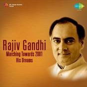 Rajiv Gandhi Marching Towards 2001 His Dreams