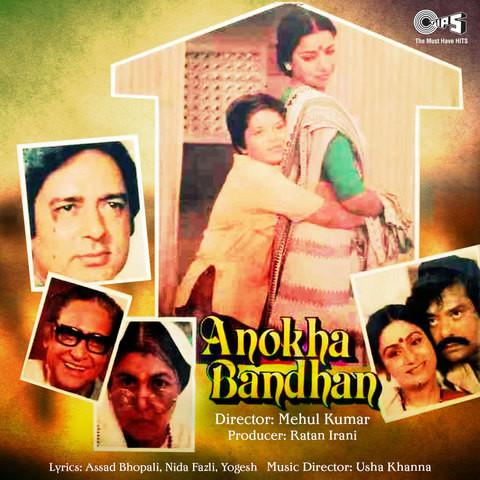 Anokha bandhan mp3 downloads.