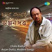 Anjan Dutt - Chalo Badlai Songs