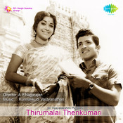 Thirumalai Thenkumari Songs