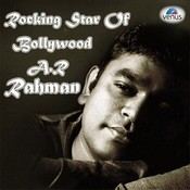 Rocking Star Of Bollywood A.R.Rehman Songs