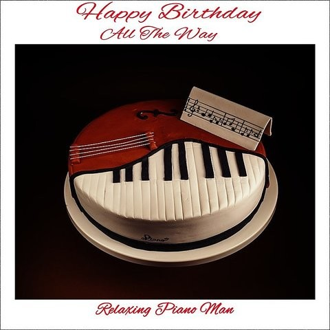 Happy Birthday Rock Instrumental Mp3 Song Download Happy Birthday All The Way Happy Birthday Rock Instrumental Song By Relaxing Piano Man On Gaana Com