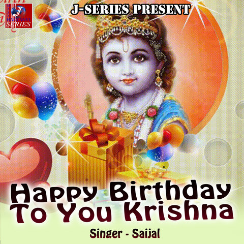 Kala Kala Kare Gujri Mp3 Song Download Happy Birthday To You Krishna Kala Kala Kare Gujri Haryanvi Song By Saijal On Gaana Com