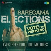 Vote For Weekend - Evergreen Chill Out Melodies Songs