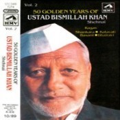 50 Golden Years Of Ustad Bismillah Khan Shehnai Ii Songs