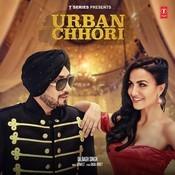 Urban Chhori Songs