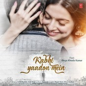 Kabhi Yaadon Mein Songs