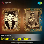 Mani Magudam Songs