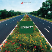 Highway (Original Motion Picture Soundtrack) Songs