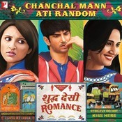Chanchal Mann Ati Random Songs