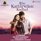Ithu Kathirvelan Kadhal (Original Motion Picture Soundtrack) Songs