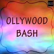 Ollywood Bash Songs