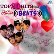 Top 20 Hits With Heart Beats Songs