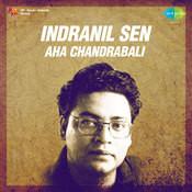 Indranil Sen - Aha Chandrabali