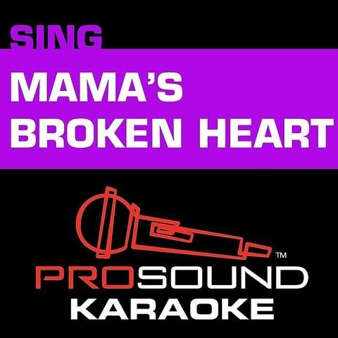 Mama S Broken Heart Karaoke Instrumental Track In The Style Of Miranda Lambert Mp3 Song Download Mama S Broken Heart In The Style Of Miranda Lambert Karaoke Version Mama S Broken Heart Karaoke Instrumental Track
