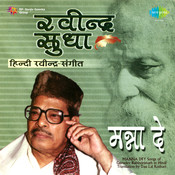 Rabindra Sudha - Hindi Rabindra Sangeet By Manna Dey Songs