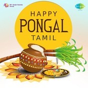 Happy Pongal - Tamil Songs