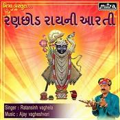 Ranchod Rai Ni Aarti Songs