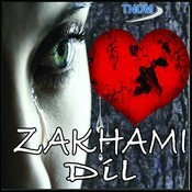Zakhami Dil Songs