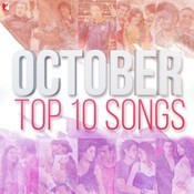 October Top 10 Songs Songs
