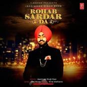 Rohab Sardar Da Songs