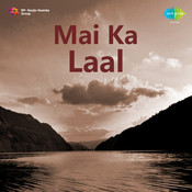 Mai Ka Laal Songs