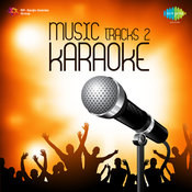 Music Tracks 2 Karaoke Songs