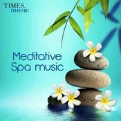 Meditative Spa Music Songs