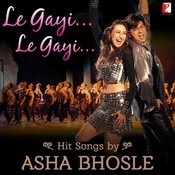 Le Gayi Le Gayi Hit Songs By Asha Bhonsle