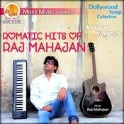 Romantic Hits of Raj Mahajan Songs