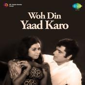 Woh Din Yaad Karo Song