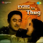 Dilli Ka Thug Songs