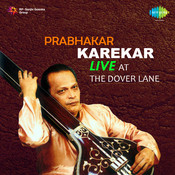 Prabhakar Karekar Live At The Dover Lane
