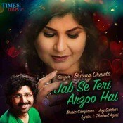 Jab Se Teri Arzoo Hai Songs