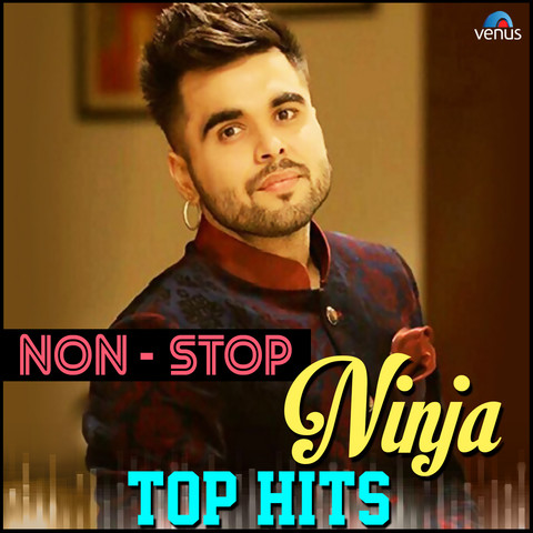 Thokda Reha MP3 Song Download Non Stop Ninja Top Hits Punjabi Songs On Gaana