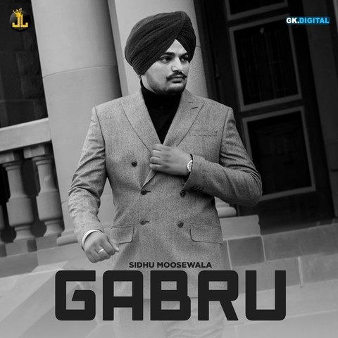 Gabru MP3 Song Download- Gabru Gabru Punjabi Song by Sidhu Moose