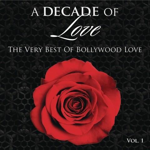 Sun Soniye Mp3 Song Download A Decade Of Love Vol 1 Sun Soniye
