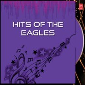 Hits Of The Eagles Songs