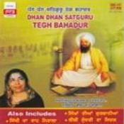 Dhan Dhan - Satguru Teg Bahadur Narinder Biba And Others  Songs